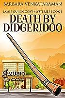 Death by Didgeridoo (Jamie Quinn Mystery #1)