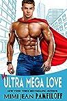 Mr. Ultra Mega Love