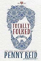 Totally Folked (Good Folk: Modern Folktales, #1)