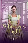 Whispers of Light (Secrets of Scarlett Hall, #1)