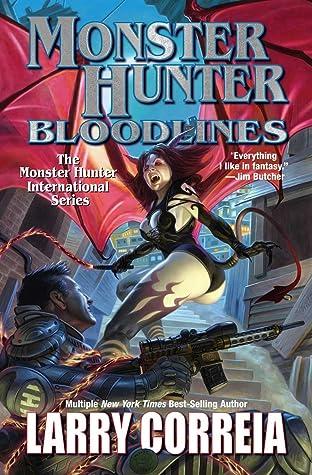 Monster Hunter Bloodlines (Monster Hunter International #8)