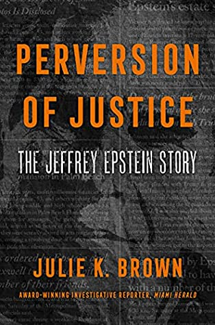 Perversion of Justice: The Jeffrey Epstein Story