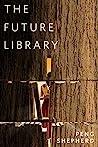 The Future Library: A Tor.com Original