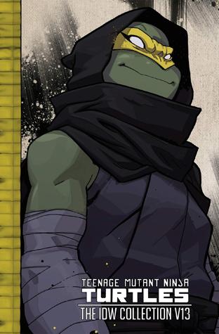Teenage Mutant Ninja Turtles: The IDW Collection, Volume 13