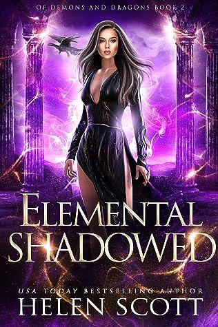 Elemental Shadowed by Helen  Scott