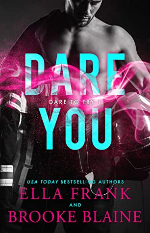 Dare You (Dare to Try, #1)