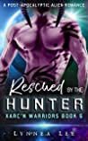 Rescued by the Hunter (Xarc'n Warriors, #5)