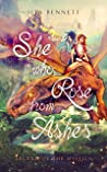 She Who Rose From Ashes by Sita Bennett