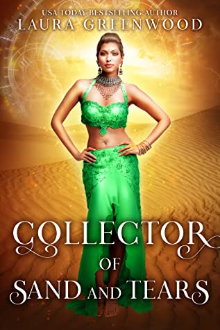 Collector Of Sand And Tears Laura Greenwood Forgotten Gods: Origins