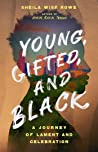 Young, Gifted and Black by Sheila Wise Rowe