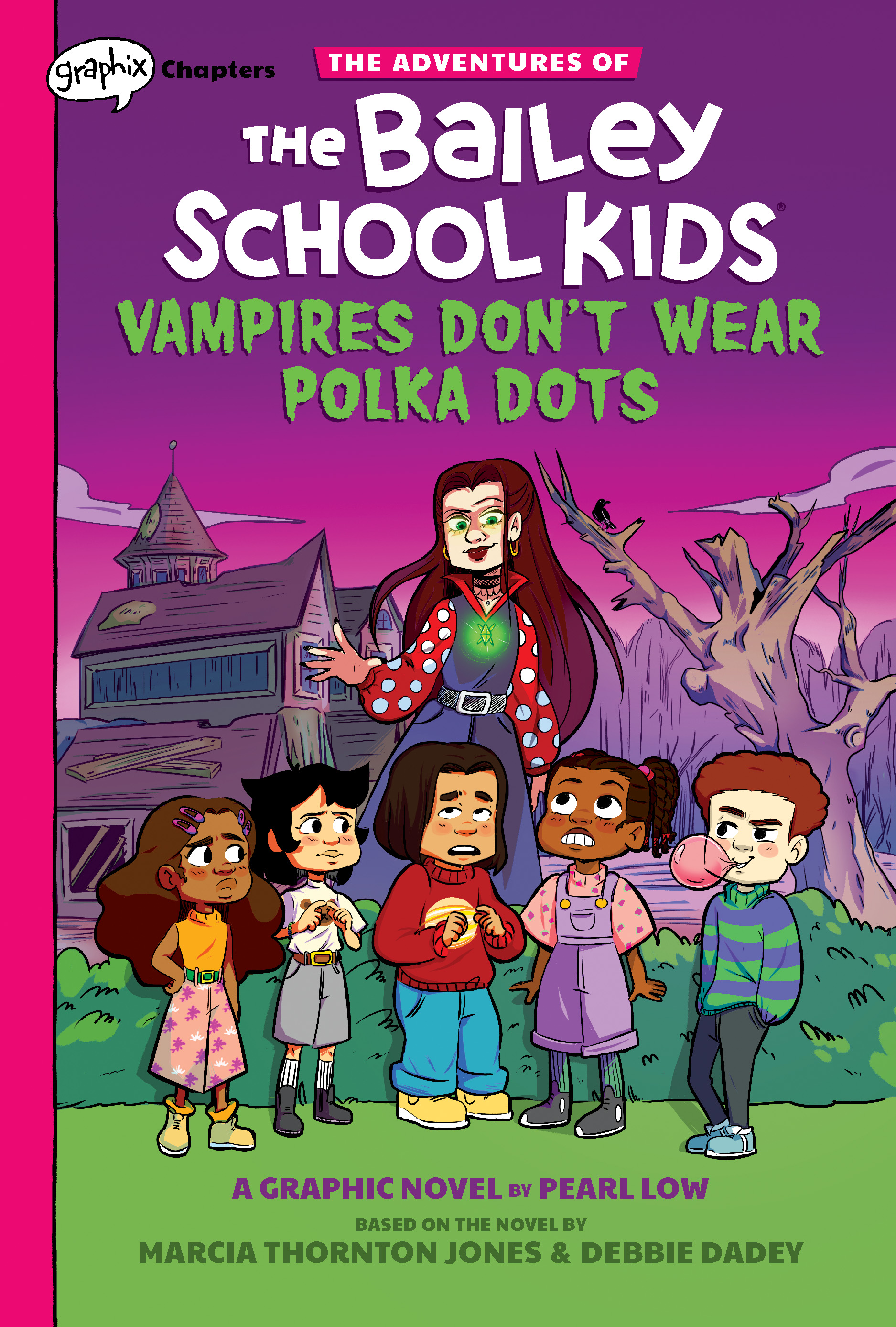 Vampires Don't Wear Polka Dots: A Graphix Chapters Book (The Adventures of the Bailey School Kids #1)
