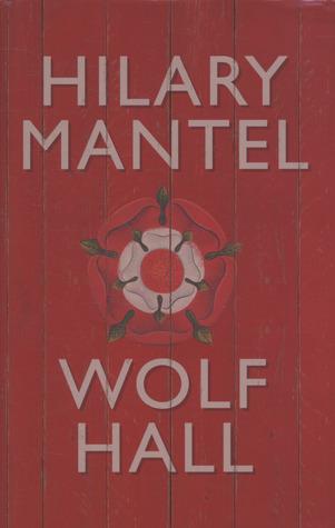 Wolf Hall (Thomas Cromwell, #1)
