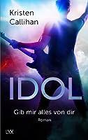 Idol - Gib mir alles von dir (VIP, #4)