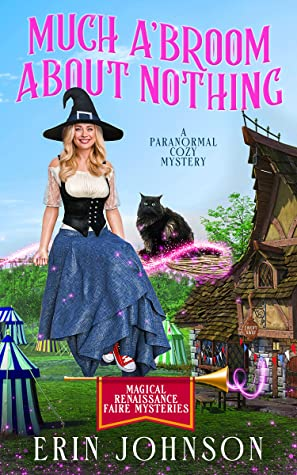 Much A'Broom About Nothing by Erin Johnson