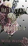 Between Rage & Regret (Rosavale, #3)