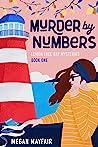 Murder by Numbers (The Lemon Tree Bay Mysteries Book 1)