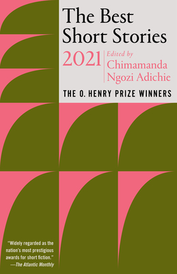 The Best Short Stories 2021: The O. Henry Prize Winners