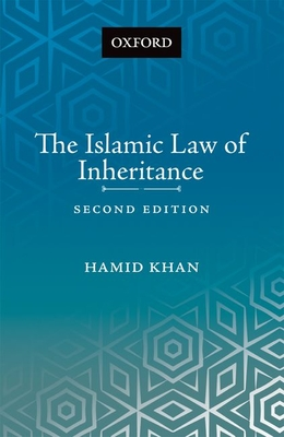 The Islamic Law of Inheritance: A Comparative Study of Recent Reforms in Muslim Countries