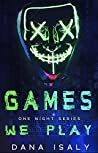 Games We Play (One Night, #1)