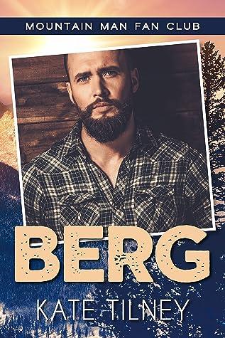 Berg by Kate Tilney