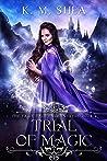 Trial of Magic (The Fairy Tale Enchantress #4)