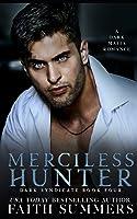 Merciless Hunter (Dark Syndicate)