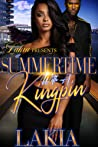 Summertime With A Kingpin by Lakia