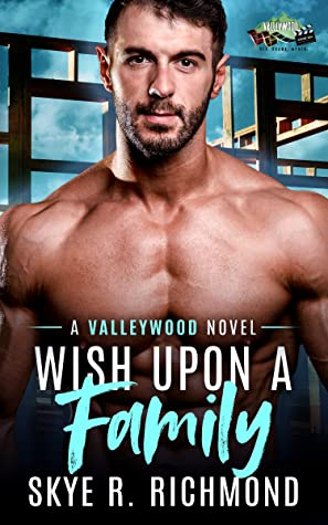 Wish Upon a Family (Valleywood #9)