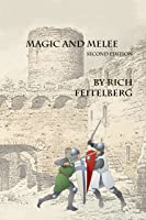 Magic & Melee