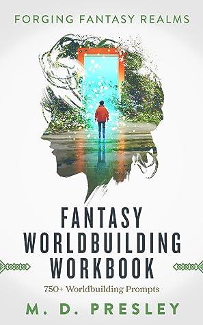 Fantasy Worldbuilding Workbook (Forging Fantasy Realms #2)