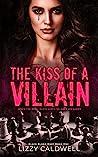 The Kiss of a Villain (Black Blood Duet, #1)