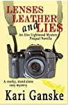 Lenses, Leather and Lies, an Alex Lightwood Mystery Prequel Novella