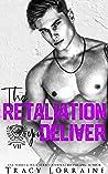 The Retaliation You Deliver (Maddison Kings University #7)