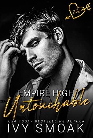 Untouchable (Empire High, #1)