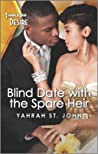 Blind Date with the Spare Heir (Locketts of Tuxedo Park #2)