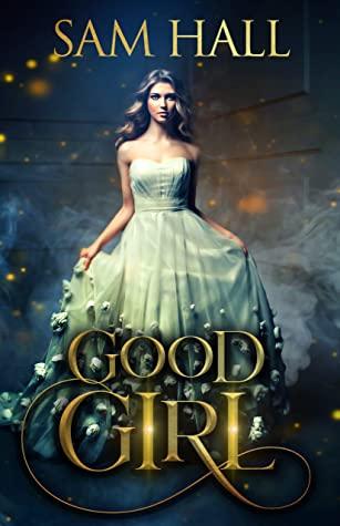 Good Girl (The Season, #1)