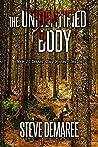 THE UNIDENTIFIED BODY (Book 20 Dekker Cozy Mystery Series)