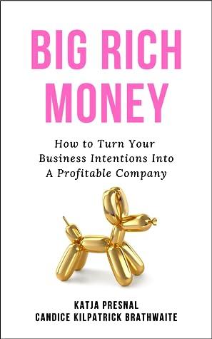 Big Rich Money by Katja Presnal