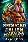 Seduced by an Alien Warlord (Fated Mates of the Ferlaern Warriors #3)