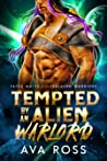 Tempted by an Alien Warlord (Fated Mates of the Ferlaern Warriors #4)