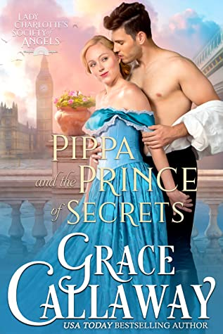 Pippa and the Prince of Secrets (Lady Charlotte's Society of Angels, #2)