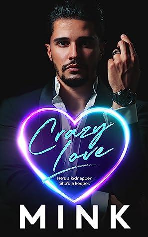 Crazy Love by Mink