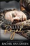 Fallen Royal (Mafia Royals, #4)