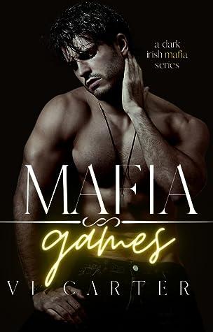 Mafia Games by Vi Carter