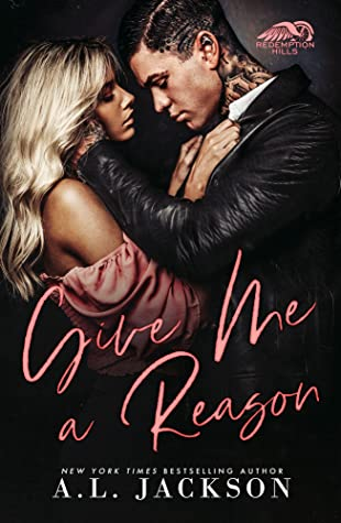 Give Me a Reason (Redemption Hills, #1)