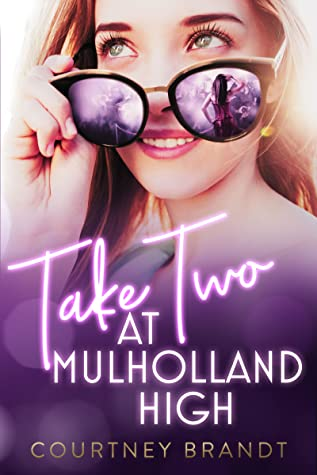 Take Two at Mulholland High by Courtney Brandt