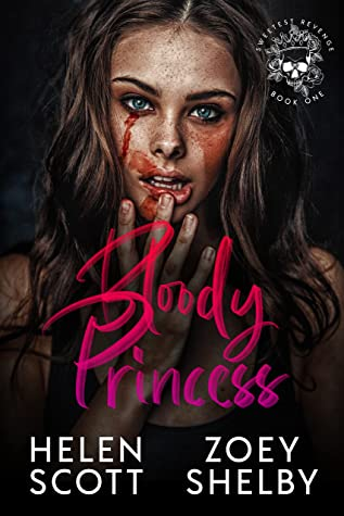 Bloody Princess by Helen  Scott