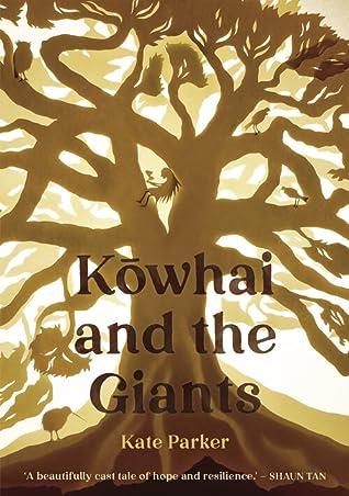 Kowhai and the Giants