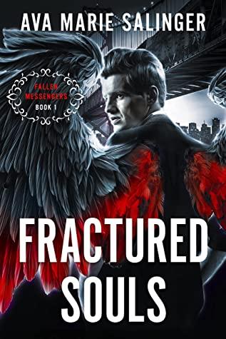Fractured Souls (Fallen Messengers #1)