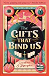 The Gifts That Bind Us (All Our Hidden Gifts, #2)